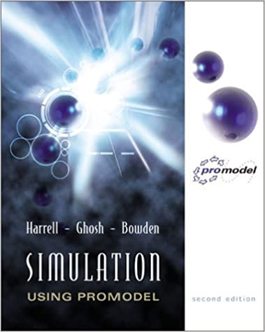 Book Simulation Using ProModel (McGraw-Hill Series in Industrial Engineering and Management) by Charles R. Harrell (2003-07-25)