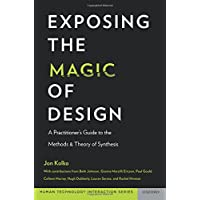 Exposing the Magic of Design: A Practitioner's Guide to the Methods and Theory of Synthesis