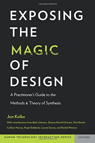 Exposing the Magic of Design (Oxford Series in Human - Technology Interaction)