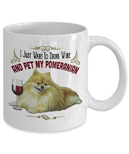 e20559d2 Pomeranian Dog | I Just Want To Drink Wine And Pet My Pomeranian Coffee Mug