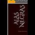 Alas Negras : Una historia de reyes.