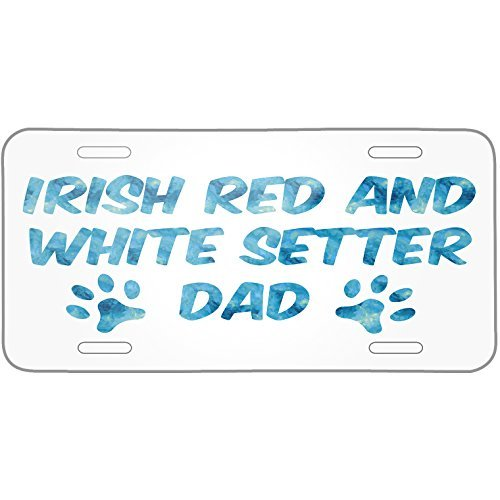 - Dog & Cat Dad Irish Red and White Setter Metal License Plate 6X12 Inch