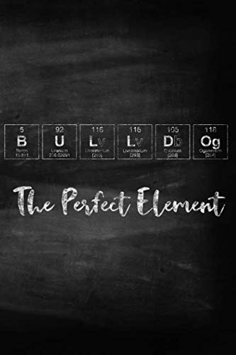 BullDog The Perfect Element: Pet Health Record, Periodic Table Inspired Dog Vaccination and Shot Record Note Book, Complete Puppy and Dog Immunization Schedule and Record in Chalkboard Style