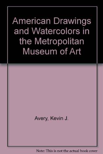Descargar Libro American Drawings And Watercolors In The Metropolitan Museum Of Art Kevin J. Avery