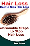 Hair Loss: How to Stop Hair Loss: Actionable