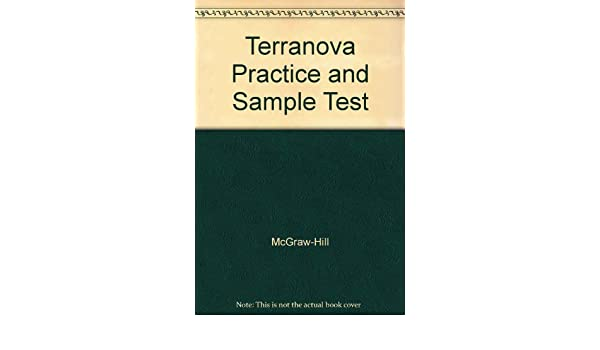 Terranova Practice and Sample Test: McGraw-Hill