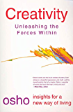 Creativity: Unleashing the Forces Within (Osho Insights for a New Way of Living)