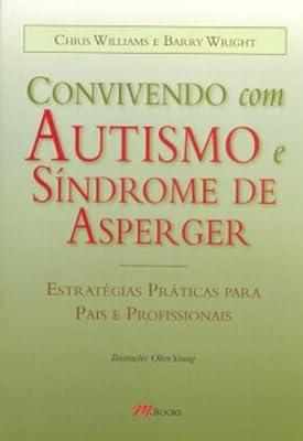 Convivendo com Autismo e Síndrome de Asperger from M.Books