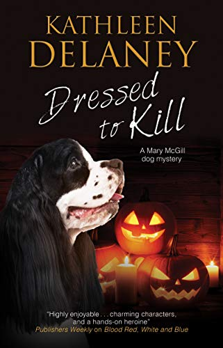 Dressed to Kill (A Mary McGill Canine ()
