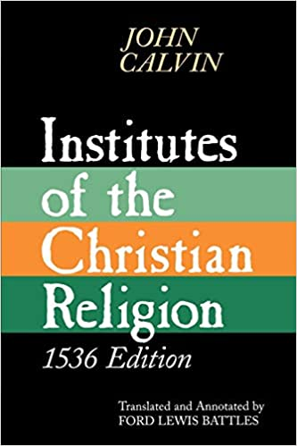 Institutes of the Christian Religion, 1536 Edition: Mr  John