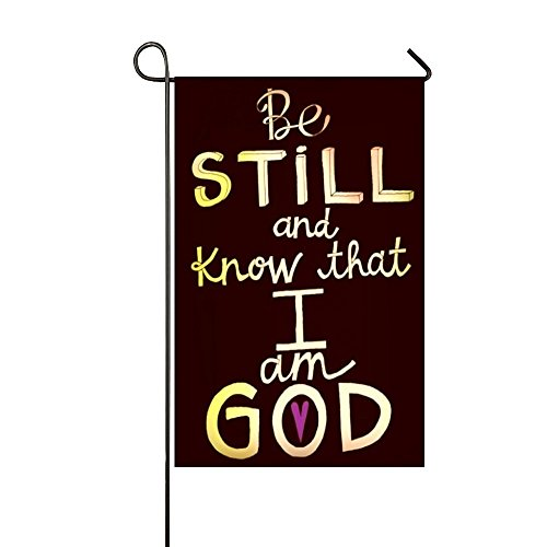 Know I Am God - Small Mim Be Still And Know That I Am God Garden Flag Holiday Decoration Double Sided Flag 12.5