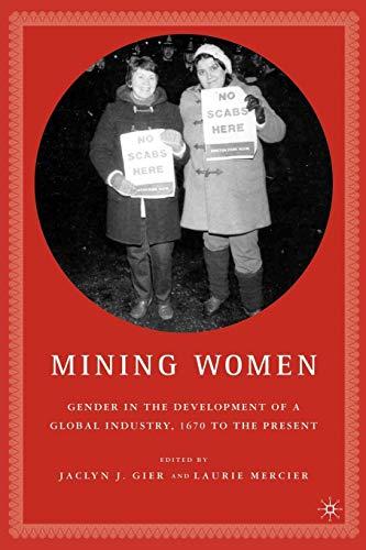 Mining Women