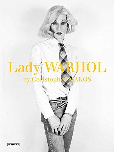 Christopher Makos: Lady Warhol