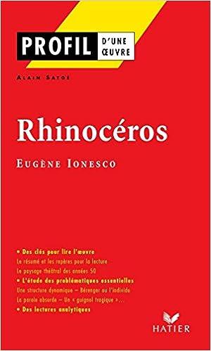Profil Ionesco Eugene Rhinoceros Analyse Litteraire De L Oeuvre Profil D Une Oeuvre French Edition Kindle Edition By Satge Alain Ionesco Eugene Literature Fiction Kindle Ebooks Amazon Com