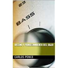 Diseño y procesamiento del Bajo (Diseño de audio y mezcla nº 2)