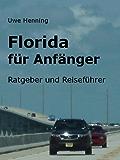 Florida für Anfänger