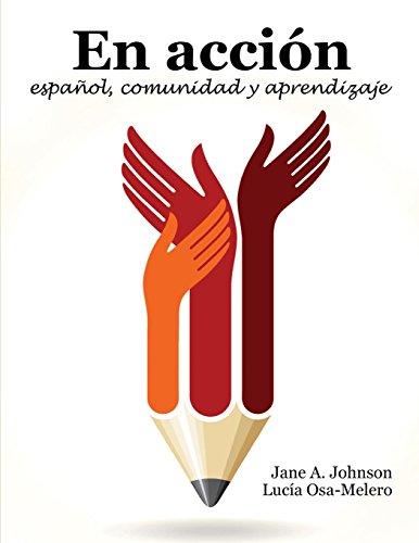 En Accion: espanol, comunidad y aprendizaje
