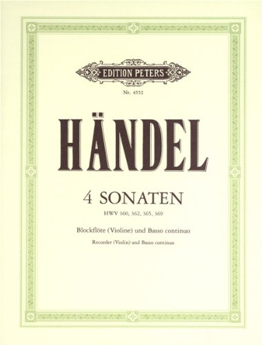 4 Sonaten für Blockflöte (Violine) und Basso continuo HWV 360/362/365/369
