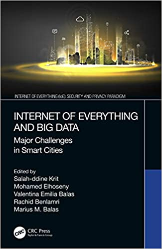 Internet of Everything and Big Data: Major Challenges in Smart Cities ( Internet of Everything (IoE)): 9780367458881: Computer Science Books @  Amazon.com