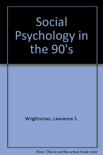 Social Psychology in the '90s