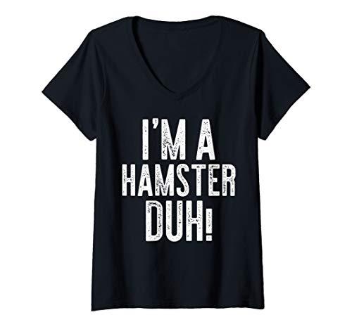 Womens I'm A Hamster Duh! T-Shirt Costume Gift Shirt V-Neck T-Shirt
