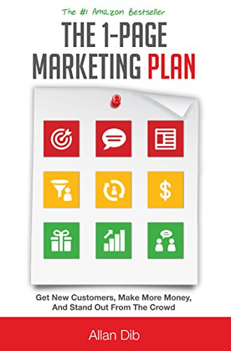 The 1-Page Marketing Plan: Get New Customers, Make More Money, And Stand Out From The Crowd thumbnail