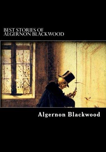Download Best Stories of Algernon Blackwood PDF
