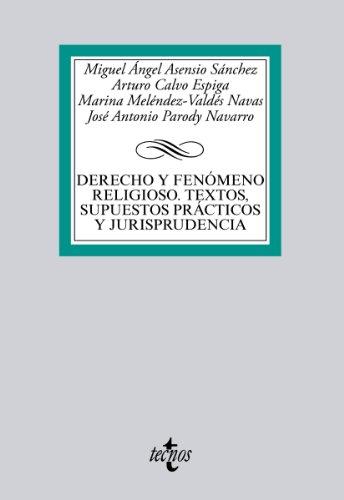 Descargar Libro Derecho Y Fenómeno Religioso. Textos, Supuestos Prácticos Y Jurisprudencia Miguel Ángel Asensio Sánchez