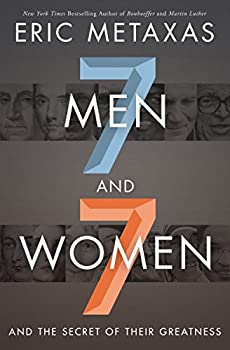 Seven Men and Seven Women: And the Secret of Their Greatness 0718088913 Book Cover