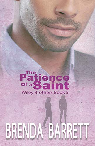 Search : The Patience of a Saint (Wiley Brothers Book 5)