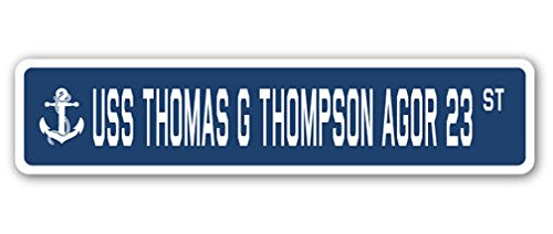 Thompson Aircraft (USS Thomas G Thompson Agor 23 Street Sign DECAL STICKER US Navy Veteran Military)