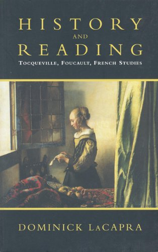 History and Reading: Tocqueville, Foucault, French Studies (Green College Lecture Series)