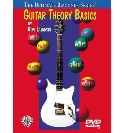 ([(Ultimate Beginner Guitar Theory Basics: DVD)] [Author: Don Latarski] published on (July, 2004))