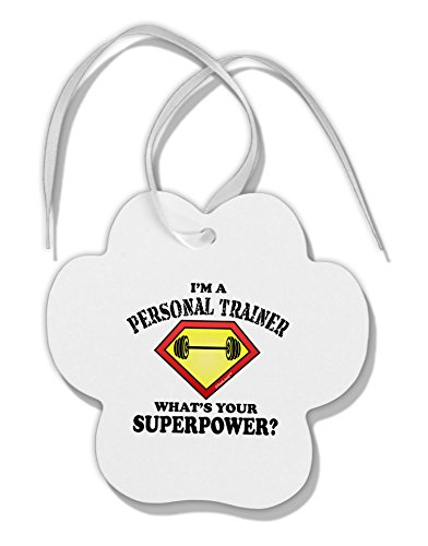 TooLoud Personal Trainer - Superpower Paw Print Shaped Ornament