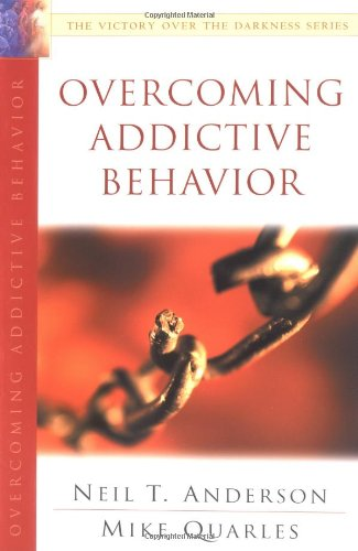 Overcoming Addictive Behavior: The Victory Over the Darkness Series