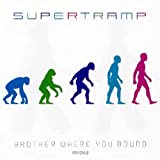 Brother Where You Bound by SUPERTRAMP (2001-08-02)