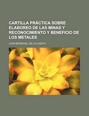 Cartilla Práctica Sobre Elaboreo de Las Minas Y Reconocimiento Y ...