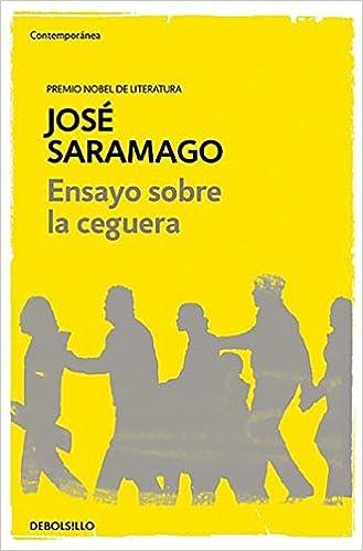 ENSAYO SOBRE LA CEGUERA JOSE SARAMAGO LIBRO COMPLETO PDF @tataya.com.mx