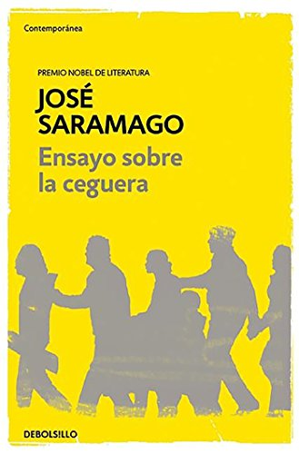 Libro : Ensayo Sobre La Ceguera  - Jose Saramago