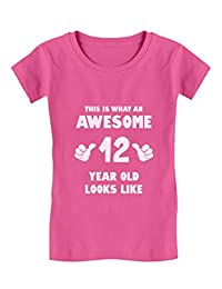 This is What an Awesome 12 Year Old Looks Like Girls' Fitted Kids T-Shirt