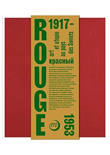 - Rouge : Art et utopies au pays des Soviets