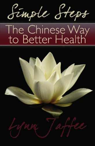 Simple Steps: The Chinese Way to Better Health ebook