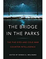 The Bridge in the Parks: The Five Eyes and Cold War Counter-Intelligence