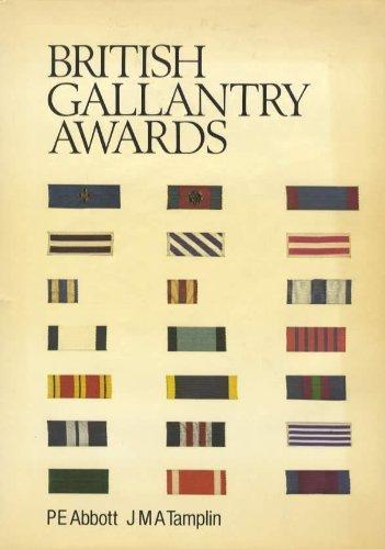 British Bronze Awards - British Gallantry Awards by P. E. Abbott (1981-01-01)