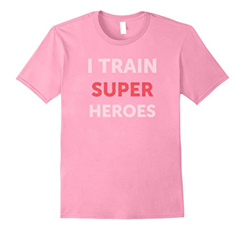 Superhero T Shirts Plus Size (Mens I Train Superheroes T-Shirt Funny For Coach Trainer 3XL Pink)