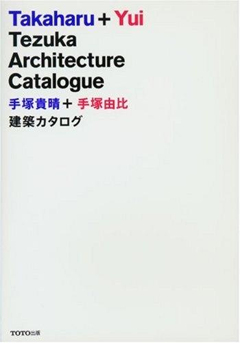 Download Takaharu + Yui Tezuka Architecture Catalogue ebook