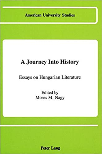 Politics And The English Language Essay A Journey Into History Essays On Hungarian Literature American University  Studies Health And Social Care Essays also High School Reflective Essay Examples A Journey Into History Essays On Hungarian Literature American  Essays About English