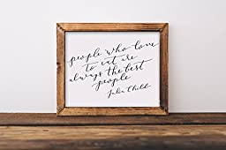 Fine art print, people who love to eat are always the best people, Julia Child, quote, hand lettered, lettering, calligraphy, kitchen, home, funny, foodie, baking, 8x10