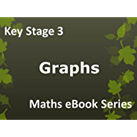 Secondary School 'KS3 (Key Stage 3) - Maths - Graphs - Ages 11-14' eBook