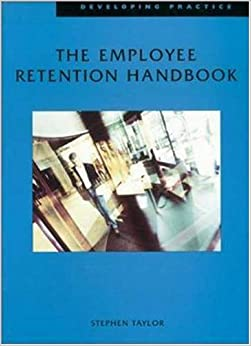 Employee Retention Handbook (Developing Practice)
